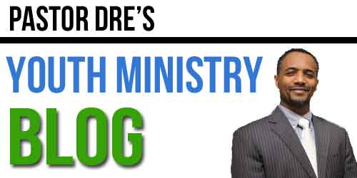 Pastor-Dre-youth-ministry-blog